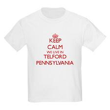 Keep calm we live in Telford Pennsylvania T-Shirt