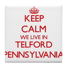 Keep calm we live in Telford Pennsylv Tile Coaster