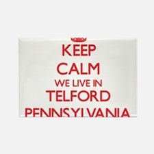 Keep calm we live in Telford Pennsylvania Magnets