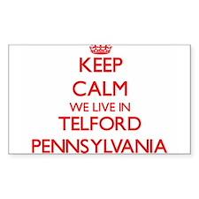 Keep calm we live in Telford Pennsylvania Decal