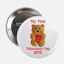 "My First Valentine's Day 2.25"" Button"