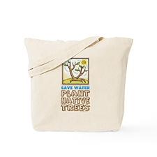 Plant Native Trees Tote Bag