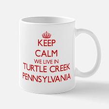 Keep calm we live in Turtle Creek Pennsylvani Mugs