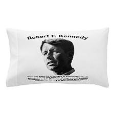 RFK: Change Pillow Case