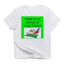 table tennis gifts Infant T-Shirt