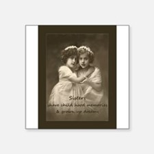 Sister Inspirational Quote Vintage girls Sticker