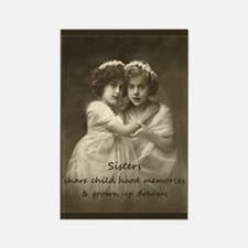 Sister Inspirational Quote Vintage Girls Magnets