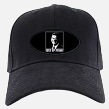 Ronald Reagan says, SHUT UP PINKO! Baseball Hat