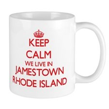 Keep calm we live in Jamestown Rhode Island Mugs