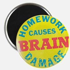 Homework Causes Magnet
