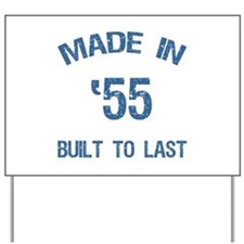 Made In 1955 Yard Sign