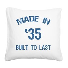 Made In 1935 Square Canvas Pillow
