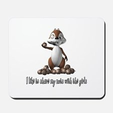 Squirrel Humor Mousepad