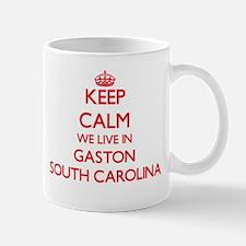 Keep calm we live in Gaston South Carolina Mugs