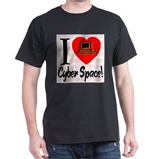 I Love Cyber Space T-Shirt