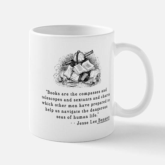 Books are the compasses<br> Mug