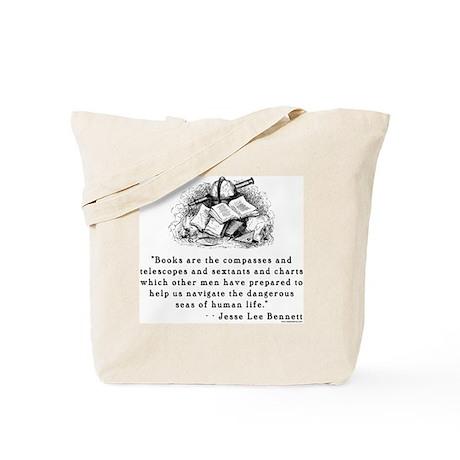 Books are the compasses<br> Tote Bag