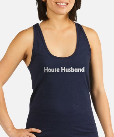 House Husband Racerback Tank Top