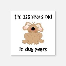 18 dog years 5 - 2 Sticker