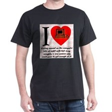I Love Cyber Sex Quote #69 T-Shirt