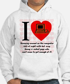 I Love Cyber Sex Quote #69a Hoodie