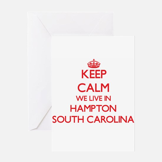 Keep calm we live in Hampton South Greeting Cards