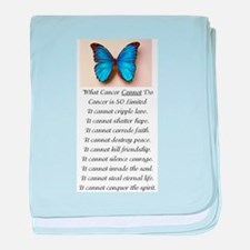 What Cancer Cannot Do.jpg baby blanket
