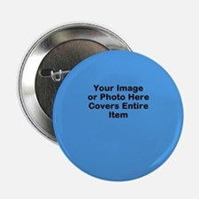 "Your Image Here 2.25"" Button"