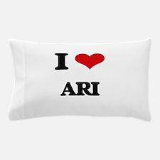 I Love Ari Pillow Case