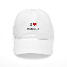 I Love Barrett Baseball Cap