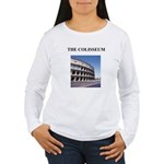 colisseum rome italy gifts Women's Long Sleeve T-S