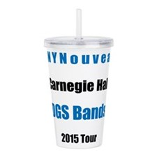 #NYNouveau DGS Band 2015 Tour Acrylic Double-wall
