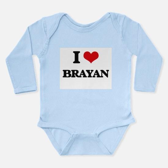 I Love Brayan Body Suit