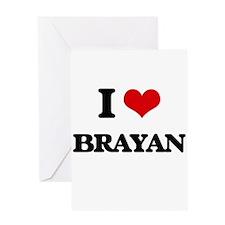 I Love Brayan Greeting Cards