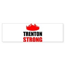 Trenton Strong Bumper Bumper Sticker