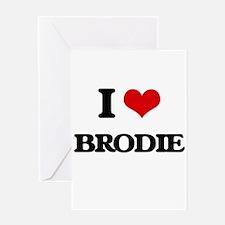 I Love Brodie Greeting Cards