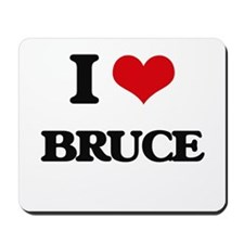 I Love Bruce Mousepad