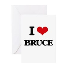I Love Bruce Greeting Cards