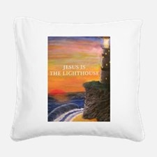 Jesus is the Lighthouse Square Canvas Pillow
