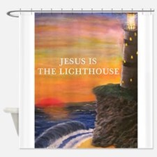 Jesus is the Lighthouse Shower Curtain