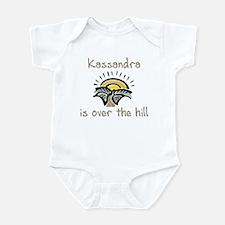 Kassandra is over the hill Infant Bodysuit