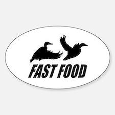 Fast food waterfowl Sticker (Oval)