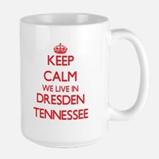 Keep calm we live in Dresden Tennessee Mugs