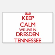 Keep calm we live in Dresden Tennessee Decal