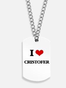 I Love Cristofer Dog Tags