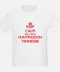 Keep calm we live in Huntingdon Tennessee T-Shirt