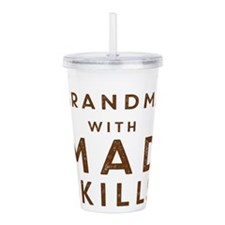 Grandma with Mad Skill Acrylic Double-wall Tumbler