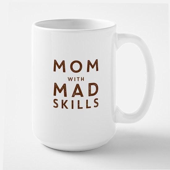 Mom with Mad Skills Mugs