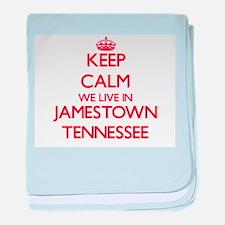 Keep calm we live in Jamestown Tennes baby blanket