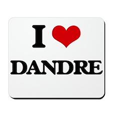 I Love Dandre Mousepad